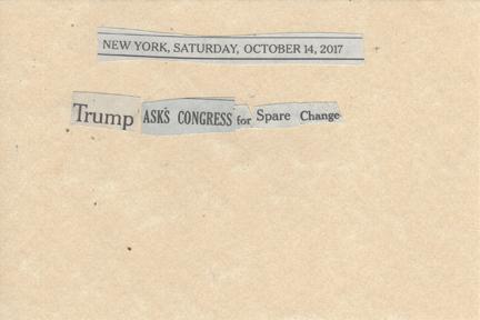 October 14, 2017 Trump Asks Congress for Spare Change SMFL.jpg