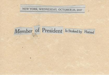 October 25, 2017, Member of President is Stoked by Hatred SMFL.jpg