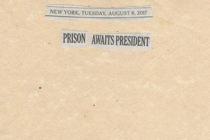 August 8, 2017, Prison Awaits President SMFL.jpg