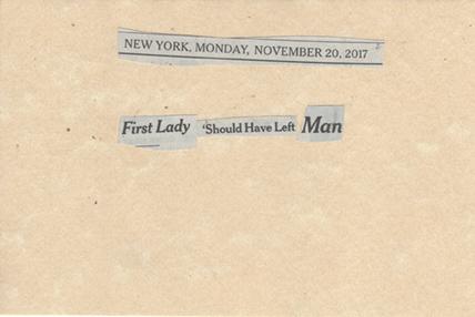 November 20, 2017 First Lady Should HAve Left Man SMFL.jpg