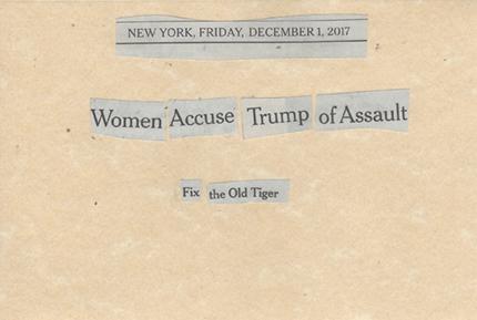 December 1, 2017 Women Accuse Trump of Assault Fix the Old Tiger SMFL.jpg