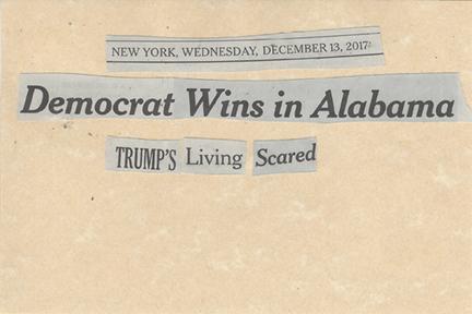 December 13, 2017 Democrat Wins in Alabama Trump's Living Scared SMFL.jpg