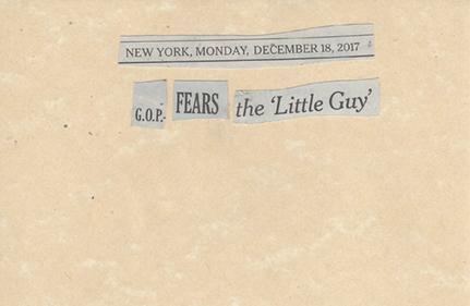 December 18, 2017 G.O.P Fears the Little Guy SMFL.jpg