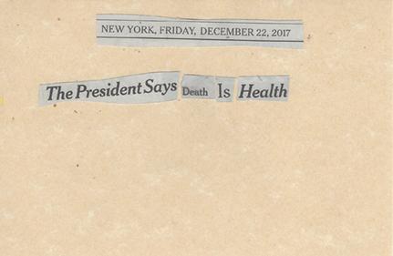 December 21, 2017 The President Says Death is Health SMFL.jpg