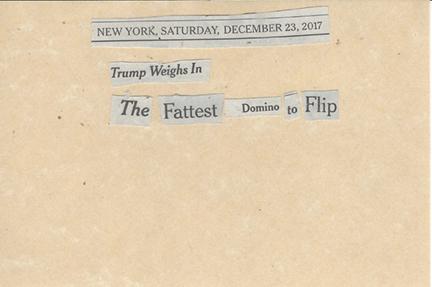 December 23, 2017 Trump Weighs In The Fattest Domino To Flip SMFL.jpg