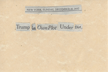 December 31, 2017 Trump in Own Plot, Under Dirt SMFL.jpg