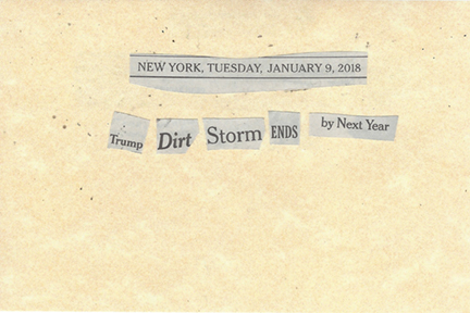January 9, 2018 Trump Dirt Storm Ends by Next Year SMFL.jpg
