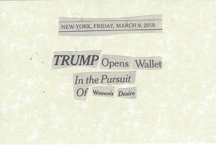 March 9, 2018 Trump Opens wallet in the Pursuit of Women's Desire SMFL.jpg