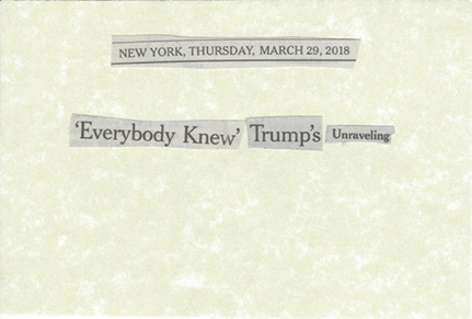 March 29, 2018 Everybody knew trumps unraveling SMFL.jpg