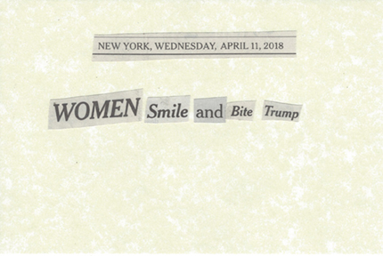 April 11, 2018 Women Smile and Bite Trump SMF.jpg