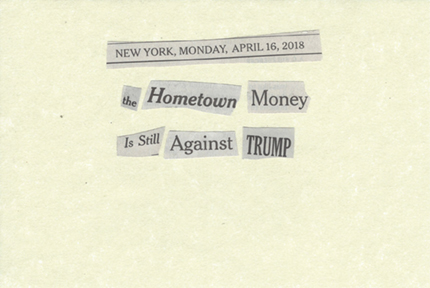 April 16, 2018 The Hometown Money is Still Against Trump SMF.jpg