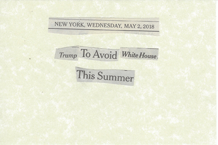 May 2, 2018 Trump to Avoid White House This Summer SMFL.jpg