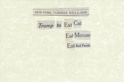 July 3, 2018 Trump to Eat Cat Eat Mouse Eat Red Panda SML.jpg