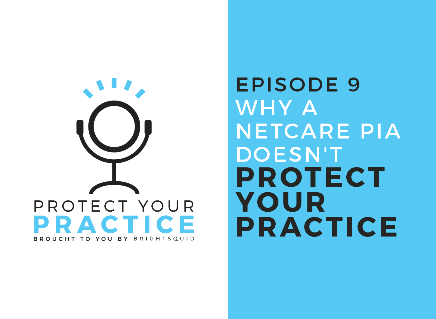 podcast_episode_9-_Why_a_Netcare_PIA_doesn_t_protect_your_practice.png