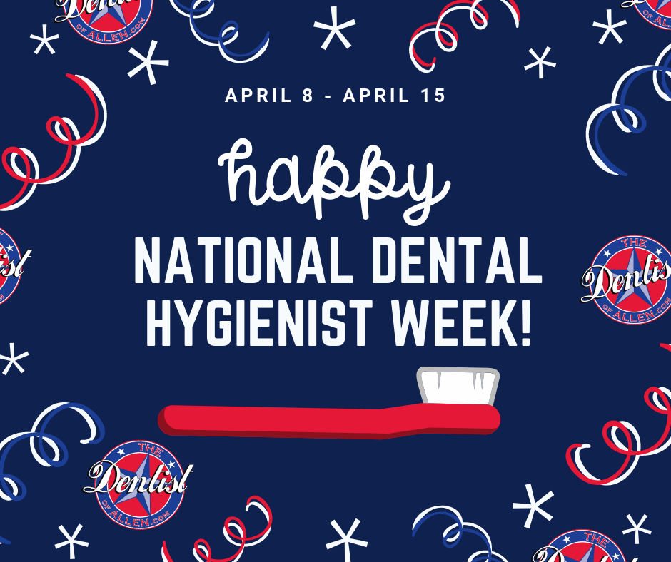 NATIONAL DENTAL HYGIENIST WEEK ALLEN TEXAS.png