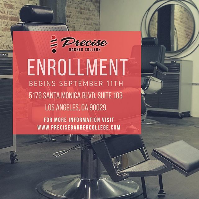 OPEN ENROLLMENT BEGINS SEPTEMBER 11th• VISIT OUR WEBSITE FOR MORE INFORMATION OR TO REVIEW OUR CATALOG: www.precisebarbercollege.com #precisebarbercollege #enrollment #college #tuition #website #barbercollege #barbers #careers #losangeles