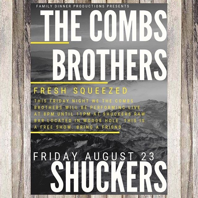 This Friday, we are happy to announce that we will be back at one of our favorite locations on Cape Cod. Live at 8pm. Come get fresh squeezed. @shuckerscapecod