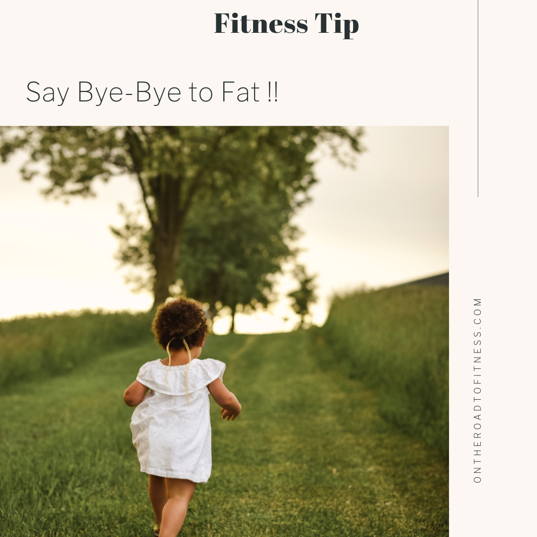 Say Bye-Bye to Fat !!.png