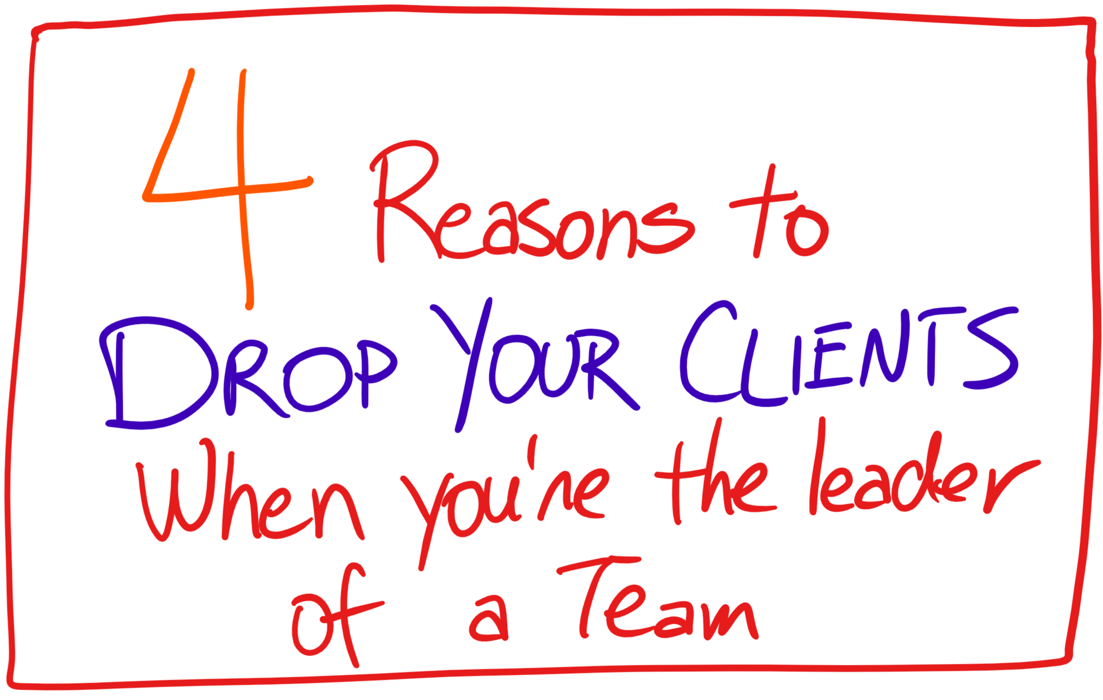 4 reasons to drop your clients.png