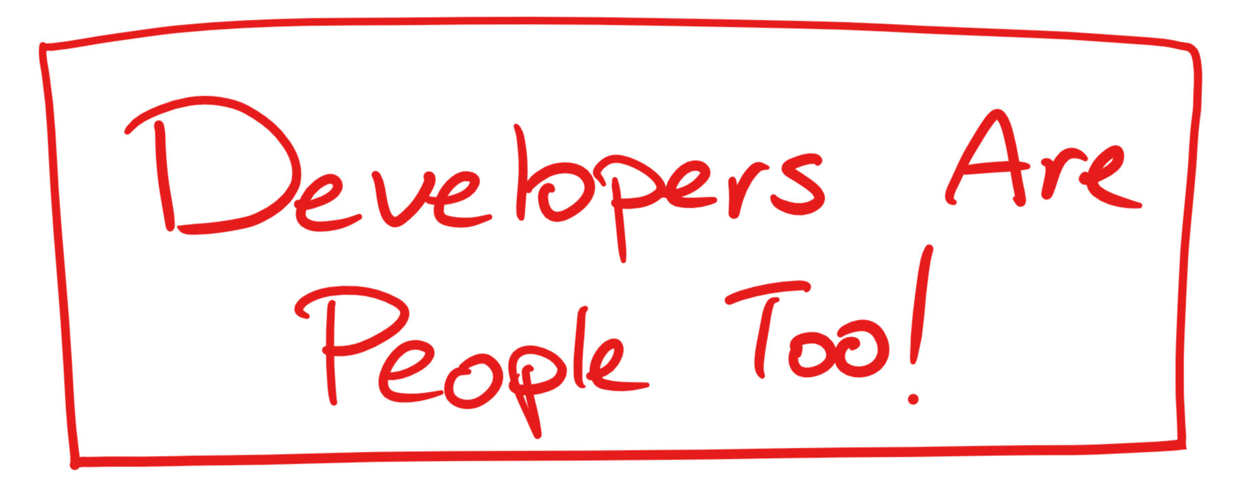 Developers are people too 1.png