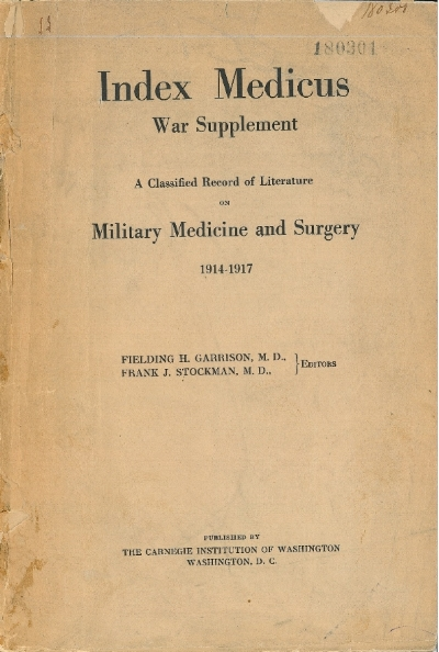 Index Medicus. War Supplement 1914-1917. Published by the Carnegie Institution.