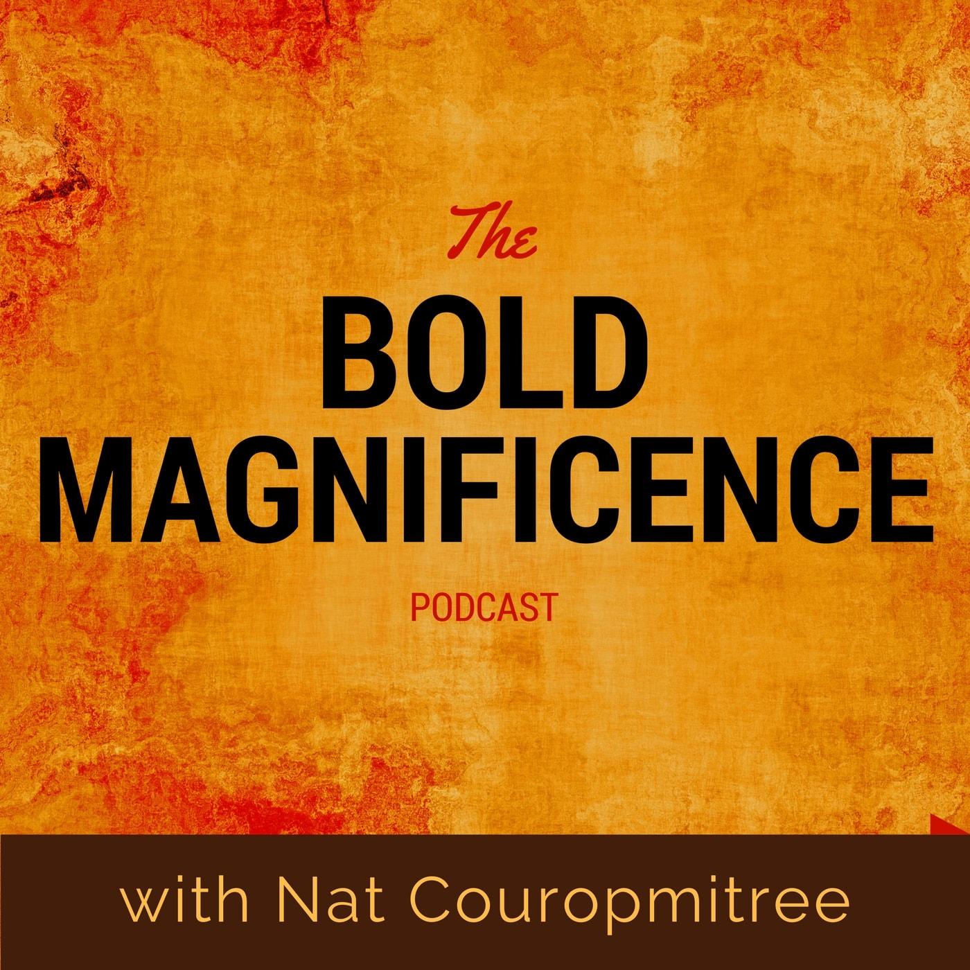 Bold Magnificence Podcast-min.jpg