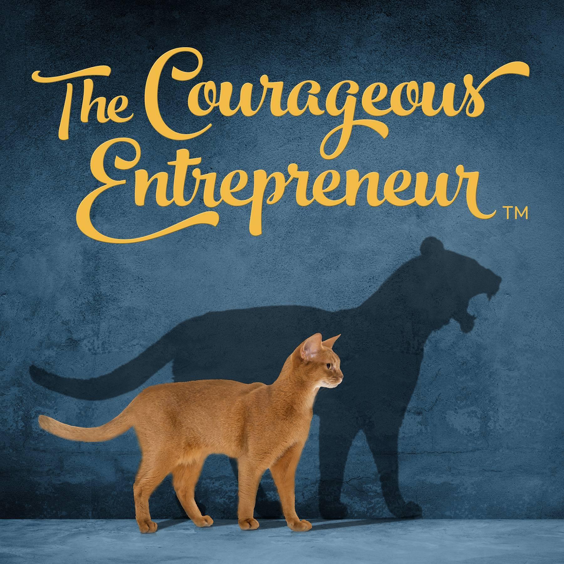 Courageous Entrepreneur Podcast
