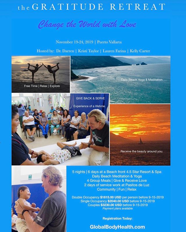 You are invited to join fellow World Changers at the Gratitude Retreat:  Change the World with Love  November 19-24, 2019  Beach Yoga & Service Retreat in Puerto Vallarta.  Hosted by: Dr. Darren Taylor @globalbodyhealth Kristi Taylor @kristitayloryoga Lauren Farina @shaktiyogil Kelly Farina Carter @hotyogakelly and the amazing @shaktipoweryoga community ♥️ together we will contribute and impact @pasitosdeluz a non-profit organization for disabled children. You will have the opportunity to contribute and love on these amazing kids and staff, a life changing experience! We can't wait to share this with you! ♥️ Registration is now available at  www.globalbodyhealth.com • • • • • • • • • • • • #yogaretreat #beachretreat #service #nonprofit #giveback #beachyoga #retreat #worldchangers #worldleaders #doterra #doterrahhf #doterracares #globalbodyhealth #kristitayloryoga #shaktipoweryoga #shaktipoweryoganashville #weareinthistogether #togetherwecandomore #yoga #meditation #beach #beofservice #grateful #gratitude #love #changetheworldwithlove #meditation #dothework #share #humanatarian #pasitosdeluz