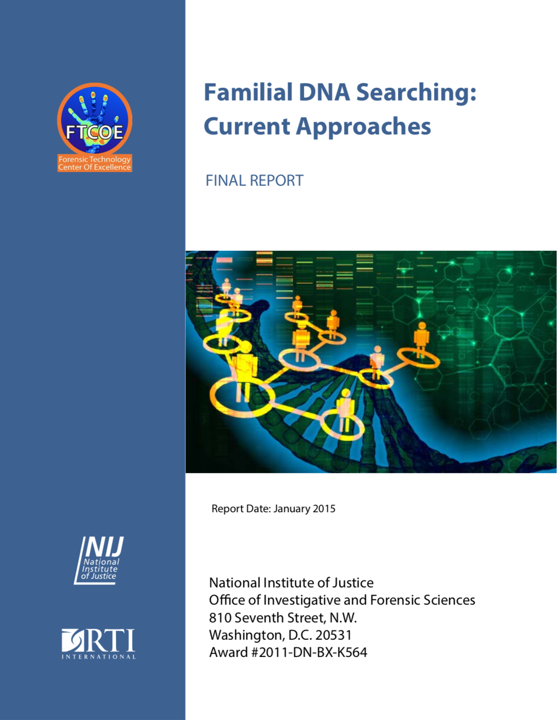 2015 Report on Familial DNA Search Approaches (Click Image to View)