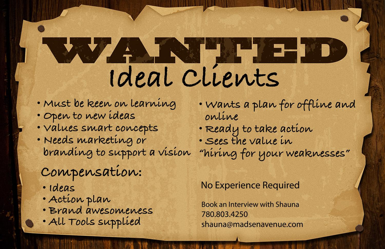 wantedidealClients.jpg