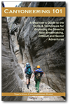 Canyoneering 101 - Book by Tom Jones