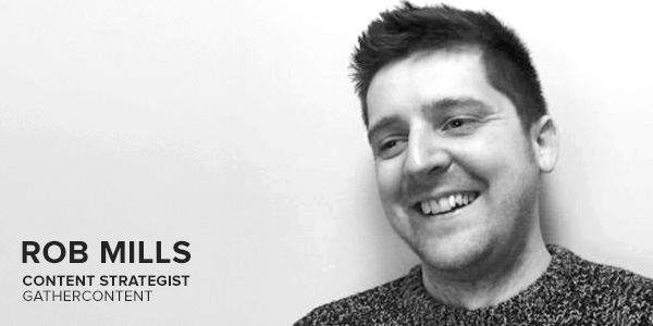 Rob Mills in our Content Strategy Tips blog post