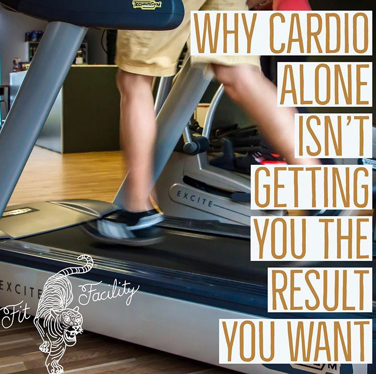 Why cardio alone isn't getting you the results you want   The Fit Facility   jamie dixon   florence   alabama   gym.JPG
