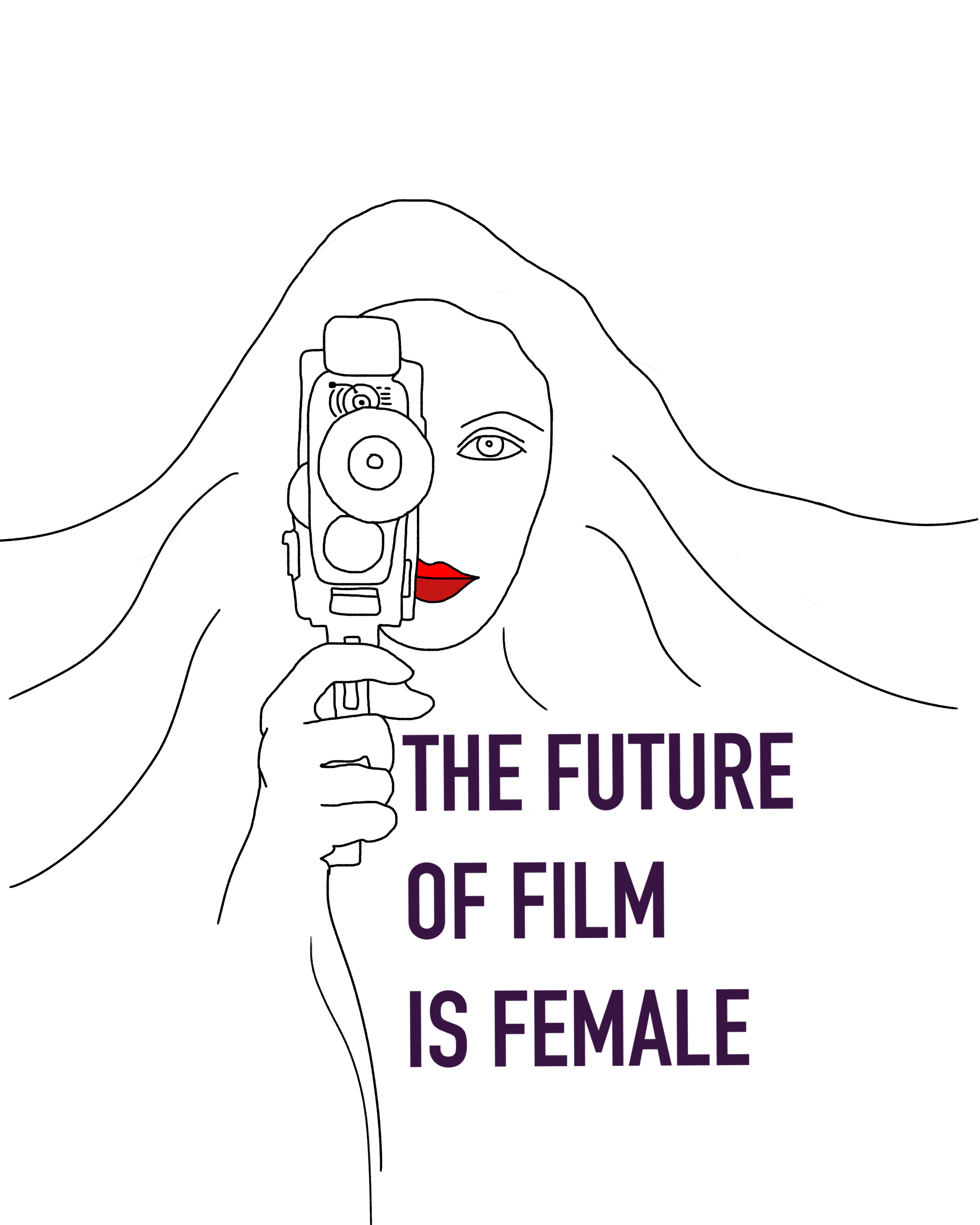 - The Future of Film is FemaleFor all female filmmakers and supporters. Get your own customized #thefutureoffilmisfemale t-shirt designed by ArtPavelShatu.