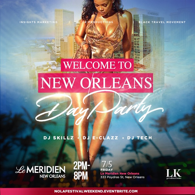 """Welcome to New Orleans Day Part """"HBCU DAYZ"""""""