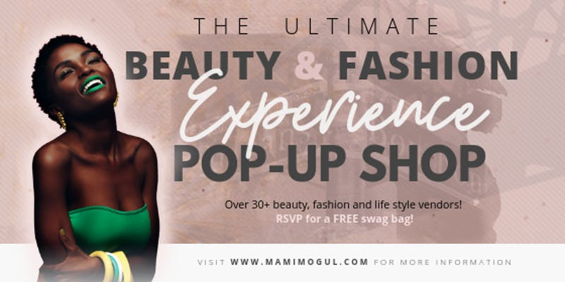 The Ultimate Beauty & Fashion Experience Pop-Up Shop - Join for an exclusive 3-day beauty and fashion pop-up shop during one of the busiest weekends of the year! The Ultimate Beauty & Fashion experience is hosting over 30+ unique beauty, fashion, and lifestyle brands visiting from around the country.