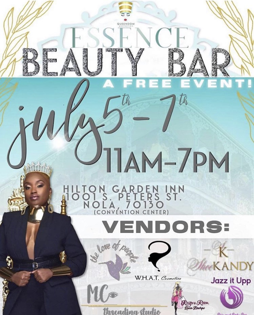 Queendom Aesthetics Essence Beauty Bar - July 5th-7th, 11am-7pmThis event is hosted by Queendom Aesthetics a black owned local spa and a go to spot to get help with achieving amazing skin! There will be a variety of companies present that you must visit! You can find companies like The Love Of People, a local hair care line that works wonders for curly hair! W.H.A.T cosmetics will also be there, it is a local cosmetics line that you should definitely check out! Come support the local brands and step your beauty game up!This event is free to attend!