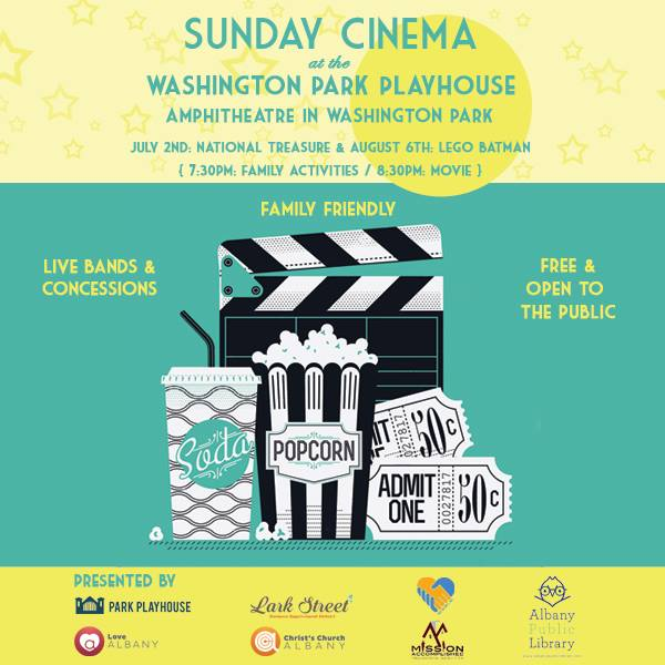 This summer, the Lark Street Business Improvement District (BID), Christ's Church of Albany, Albany Public Library, Mission Accomplished,Tru Heart, Inc. and Park Playhouse present Sunday Cinema, featuring a free and open-to-the-public family movie night in Washington Park.  August 6 7:30 p.m. - Live bands, concessions, family activities 8:30 p.m. - Movie screening: Lego Batman  Concessions will be provided before each movie by the Park Playhouse. Seating is limited, so be sure to bring blankets and lawnchairs! Enjoy a couple of movies on the big screen in the Washington Park Amphitheater, and bring the whole family!