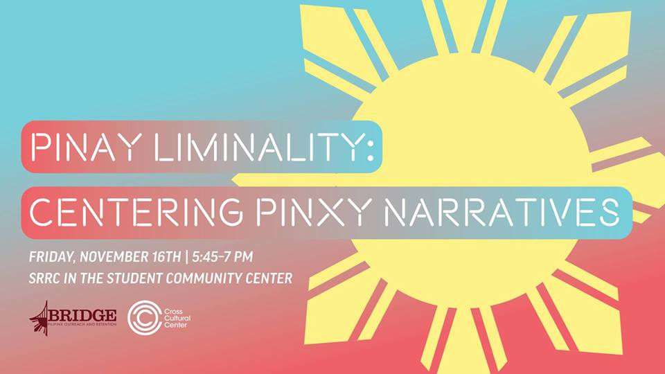 Centering Pinxy Narratives Workshop at the Cross Cultural Center at UC Davis- Event Flyer for November 16, 2019.