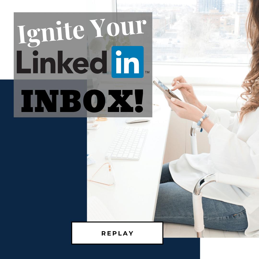Ignite Your LinkedIn Inbox - Belinda Aramide.png