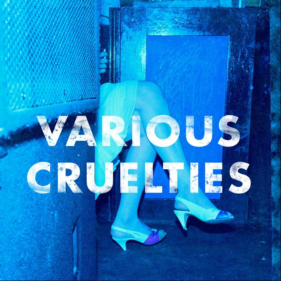 variouscruelties.jpg