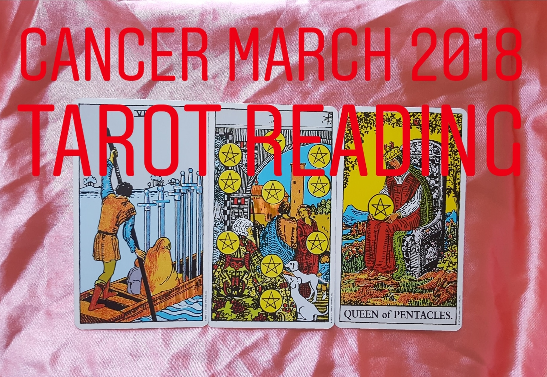 Cancer March 2018  6 of Swords/ 10 of Pentacles/ Queen of Pentacles
