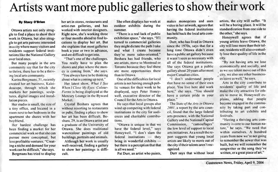 Artist Want More Public Galleries, by Stacie O'Brien, Centretown News, Ottawa, April 2004