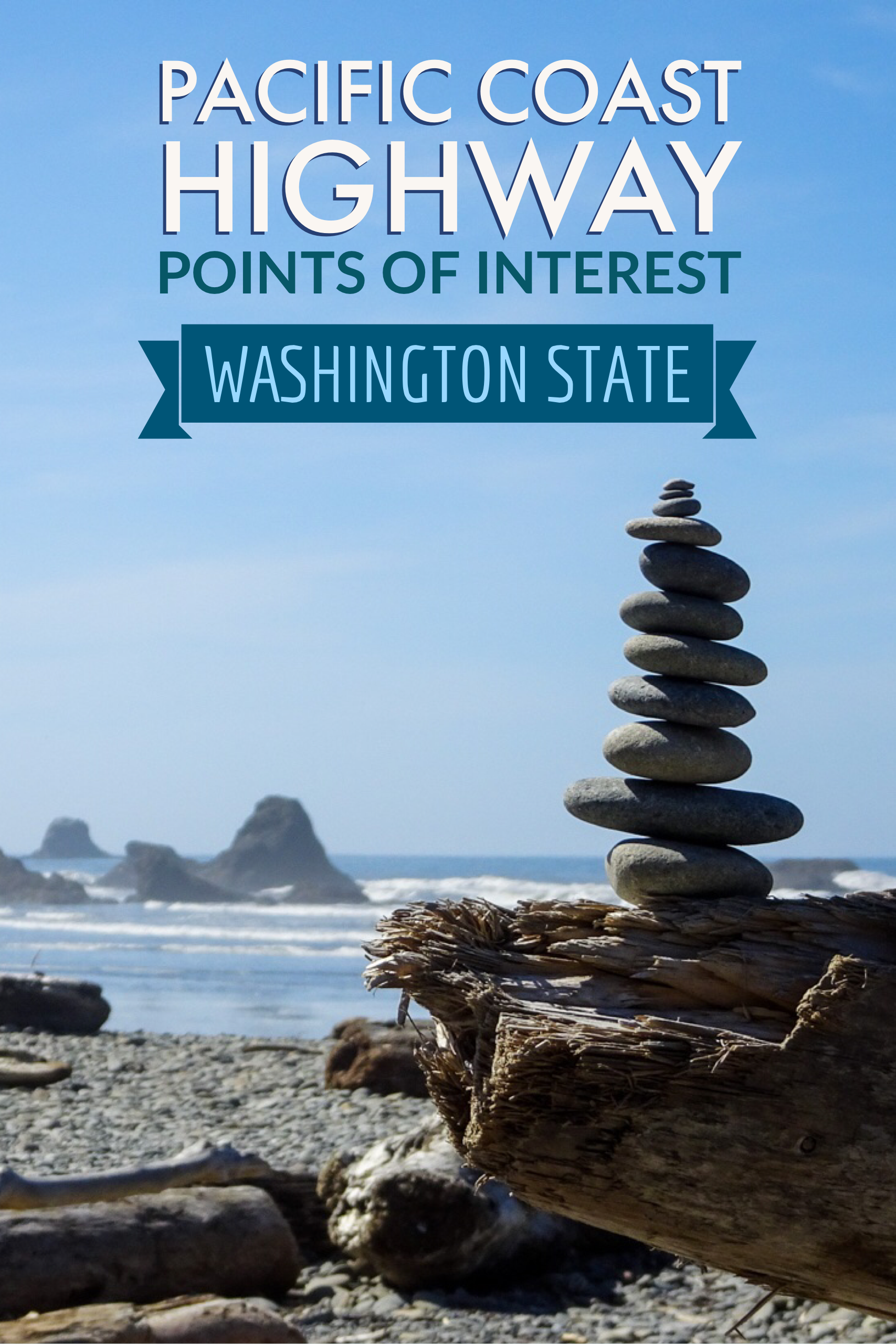 A road trip guide, including where to stop and stay, along the Washington Coast