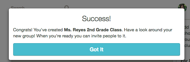You did it! Now, designate yourself as a teacher in the group... -