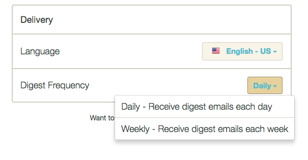 9. Select your preferred Language and how often you want to receive a Digest, or summary of activity. -