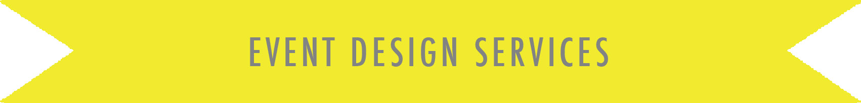 EventDesignServicesBanner-Yellow.jpg