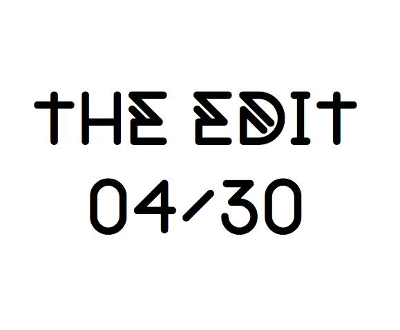 the-edit-04-30.jpg