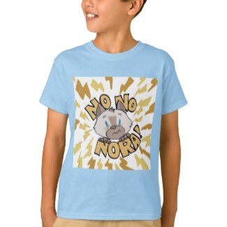 Nora Tshirt  - Nora's attempts to protect her family from mice seem to always result in these words: NO, NO, NORA!