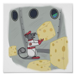 Astronaut Gustave Poster  - In the not-so-big spaceship there now lived Gustave, who was crazy for cheese.
